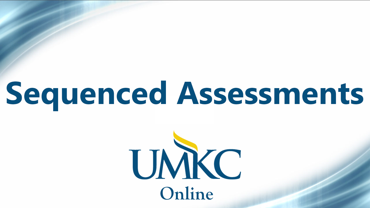 Sequenced and Varied Assessments