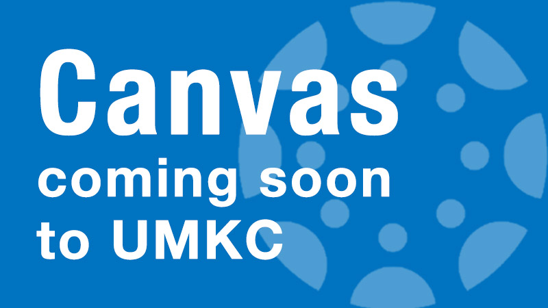 Canvas is coming to UMKC