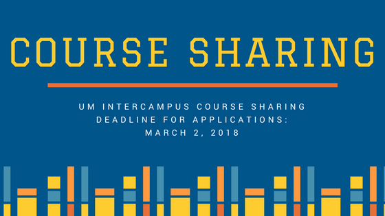UM Intercampus Course Sharing proposals are due March 2, 2018