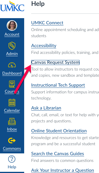 Help menu in Canvas' left-hand global navigation is open. A red arrow points to Canvas Request System.